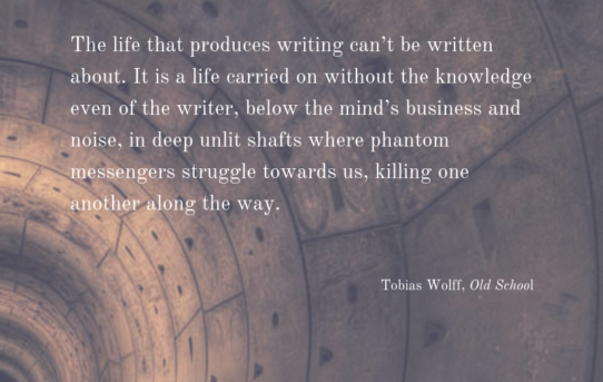 Tobias Wolff on Writing